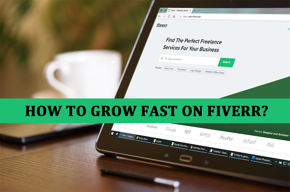 how to grow fast on fiverr
