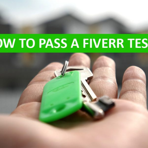 How to pass a Fiverr test?