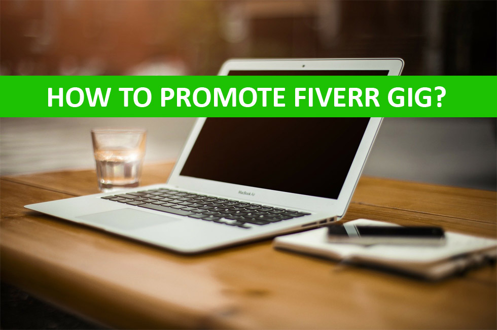 How to promote Fiverr Gig?